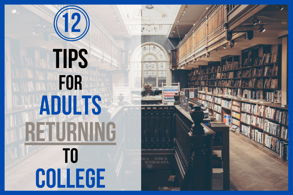 12 Tips for Adults Returning to College