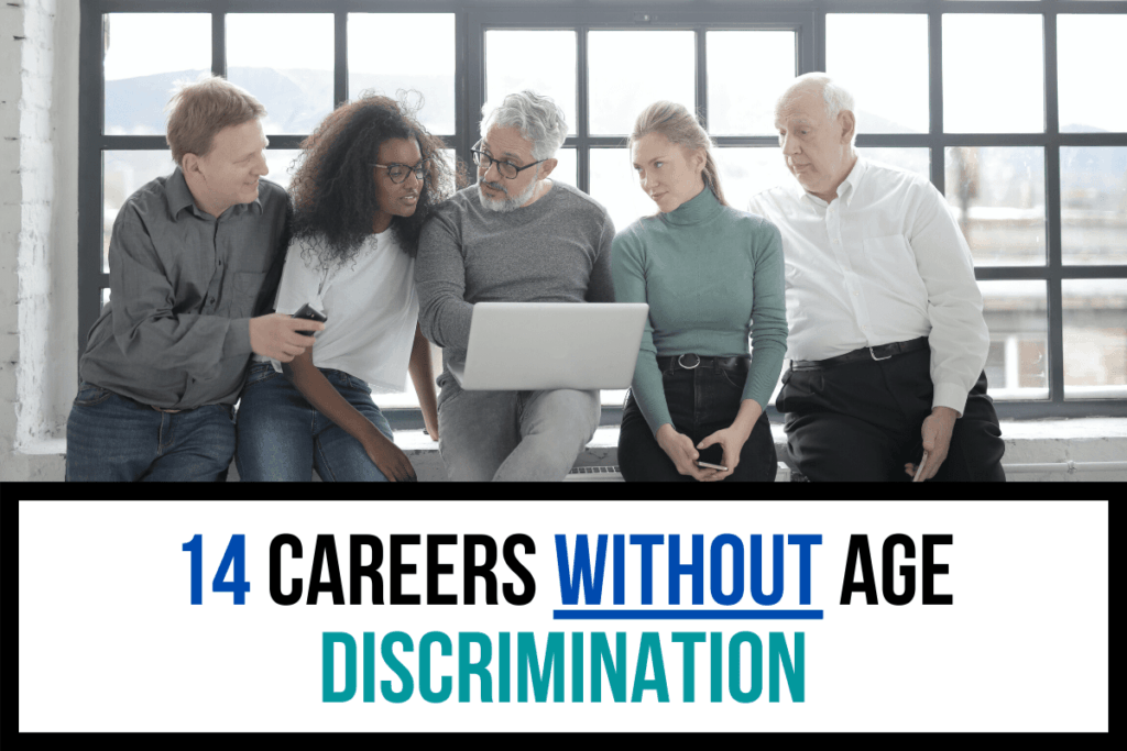 14 Careers Without Age Discrimination