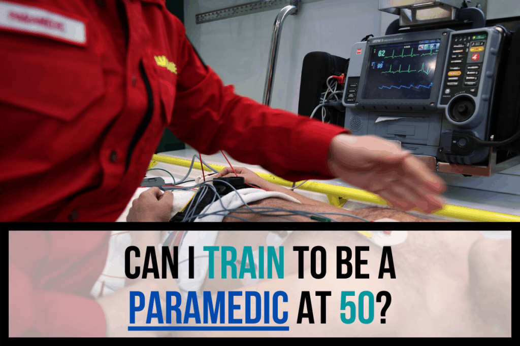 Can I Train to Be a Paramedic at 50?