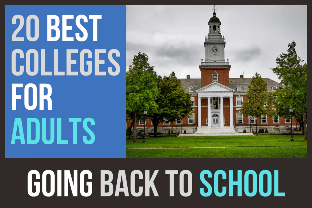 20 Best Colleges for Adults Going Back to School