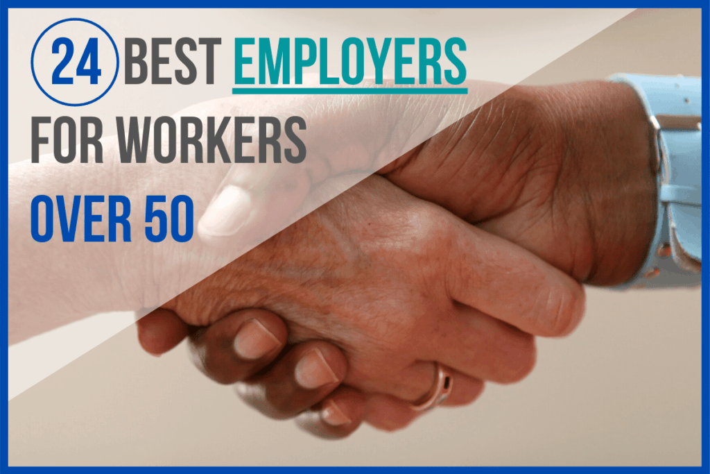 24 Best Employers for Workers Over 50