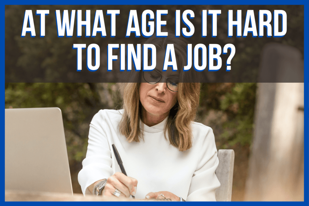 At What Age Is It Hard to Find a Job