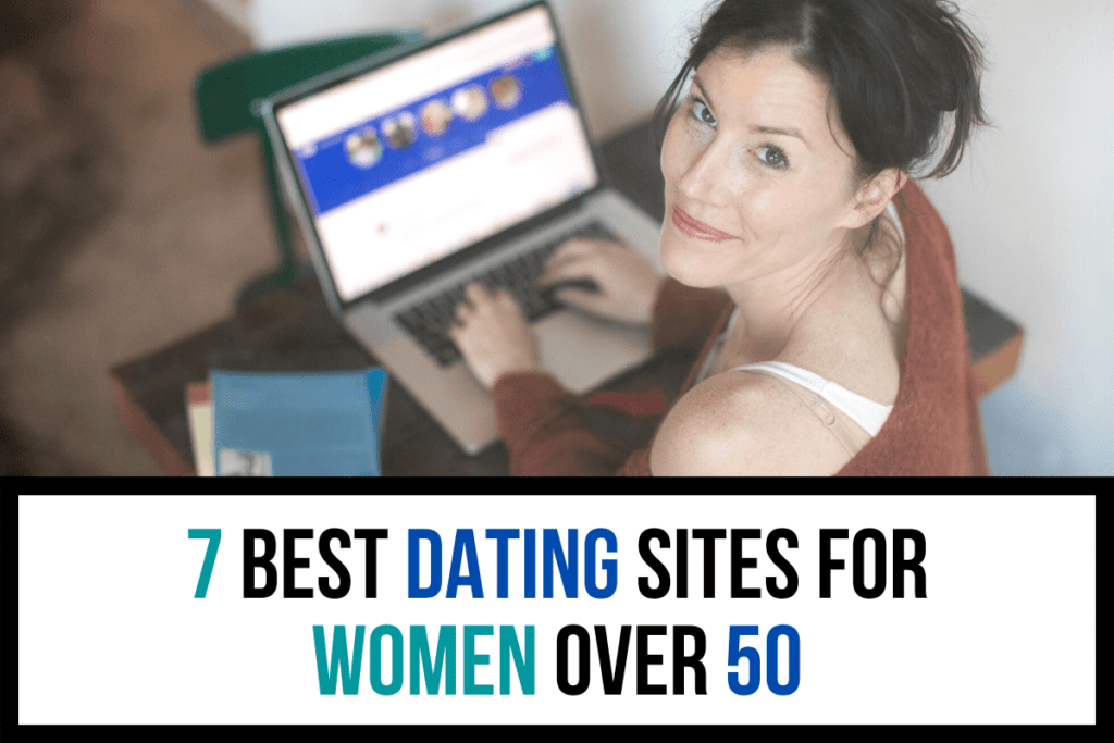 7 Best Dating Sites for Women Over 50