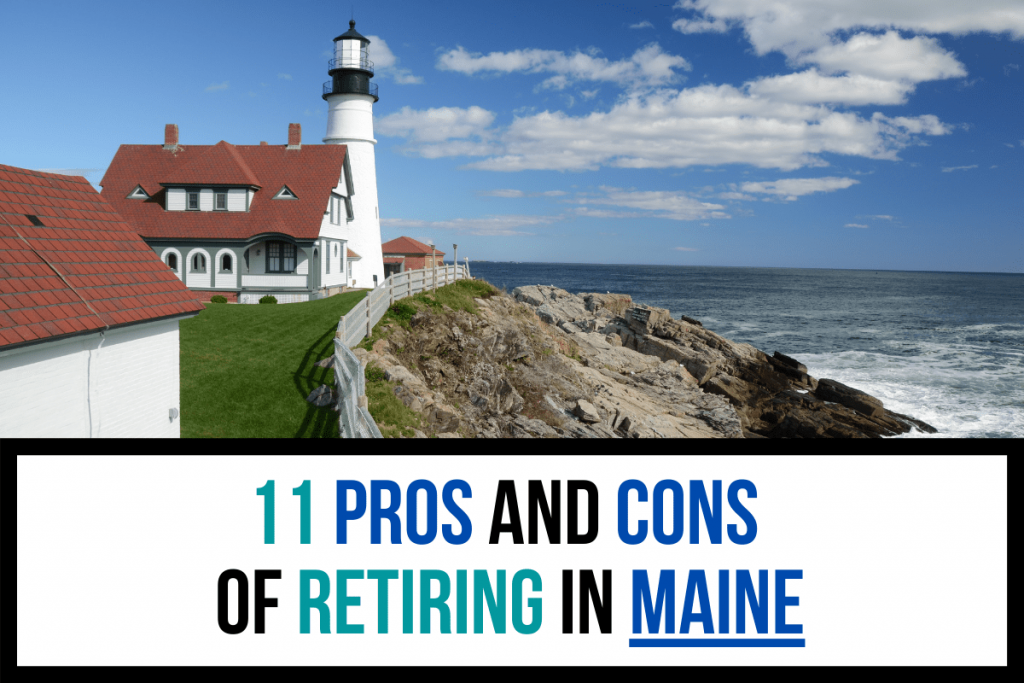 11 Pros and Cons of Retiring in Maine