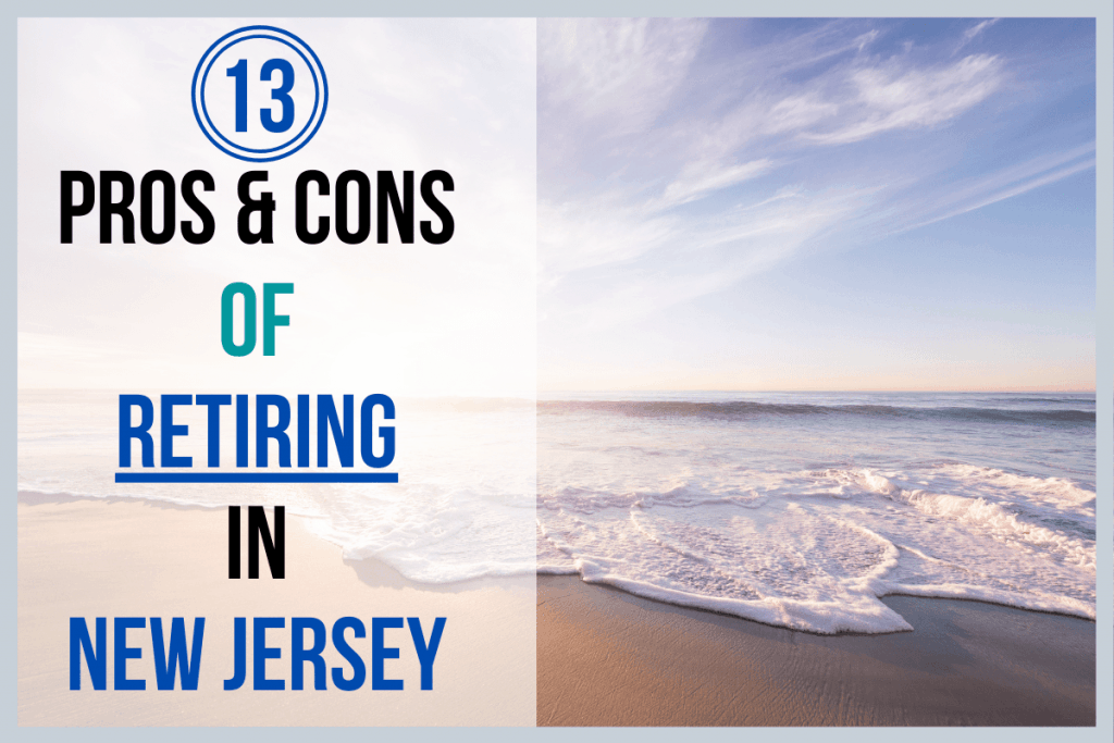 13 Pros and Cons of Retiring in New Jersey